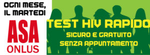 MARTEDI' 10/10/2017 TEST HIV RAPIDO IN SEDE