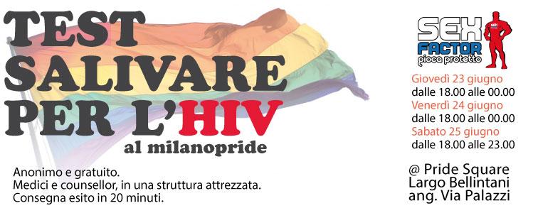 DA GIOVEDI' 23 GIUGNO A SABATO 25 GIUGNO – TEST SALIVARE PER L'HIV AL MILANO PRIDE